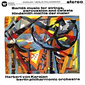 Bartok: Music for Strings, Percussion and Celesta - Hindemith: Symphony (Mathis der Maler) by Herbert Von Karajan