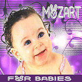 Mozart For Babies, Vol. 4 by Various Artists