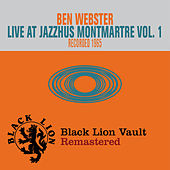 Live at Jazzhus Montmartre, Vol. 1 by Ben Webster