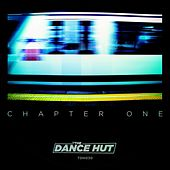 The Dance Hut Chapter One - EP by Various Artists