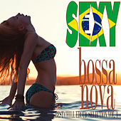 SEXY BOSSA NOVA Best Chill Erotic Selection Vol. 1 by Various Artists
