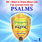 All I Need to Know About Life, I've Learned from the Psalms, Vol. 1 by David & The High Spirit