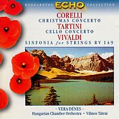 Corelli: Christmas Concerto / Tartini: Cello Concerto in D Major / Vivaldi: Sinfonia for Strings by Various Artists