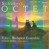 Schubert: Octet in F Major by Tokyo-Budapest Ensemble