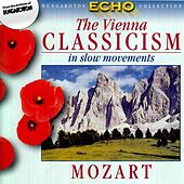Viennese Classicism In Slow Movements, Vol. 2: Mozart by Various Artists