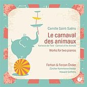 Saint-Saens: Le carnival des animaux (For 2 Pianos) by Ferhan Onder