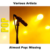 Almost Pop: Missing by Studio Group
