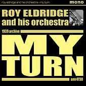 My Turn by Roy Eldridge