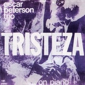 Tristeza On Piano by Oscar Peterson
