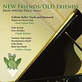 New Friends / Old Friends by Deon Nielsen Price