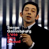 L'été sera chaud by Serge Gainsbourg