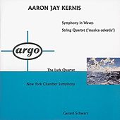 Kernis: Symphony In Waves; String Quartet 'Musica Celestis' by Various Artists