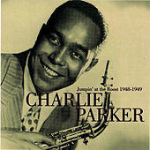 Jumpin' At The Roost 1948-1949 by Charlie Parker