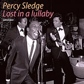 Lost in a Lullaby by Percy Sledge