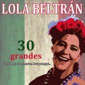 30 Grandes Corridos, Rancheras Y Huapangos by Lola Beltrán