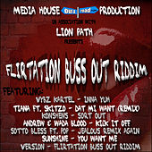 Flirtation Buss Out Riddim by Various Artists