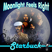 Moonlight Feels Right by Starbuck
