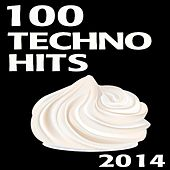 Techno 100 Techno Hits 2014 - Best of Electronic Dance Music Trance House Rave by Various Artists
