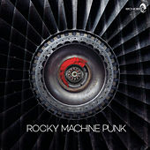 Machine Punk by Rocky