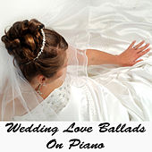 Wedding Love Ballads on Piano by The O'Neill Brothers Group