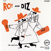 Roy And Diz by Roy Eldridge
