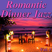 Romantic Dinner Jazz, Vol.1 by Various Artists