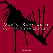 Varese Sarabande: A 25th Anniversary Celebration, Volume Two by Various Artists