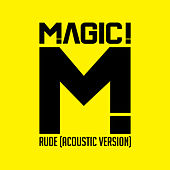 Rude (Acoustic) by Magic!