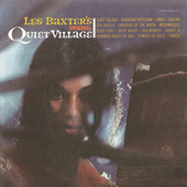 The Original Quiet Village by Les Baxter