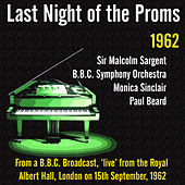 Last Night of the Proms 1962 by Various Artists