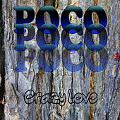 Crazy Love by Poco