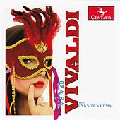 Vivaldi: The Unknown Gems by Various Artists