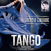 Tango Master Collection by Libertad Lamarque