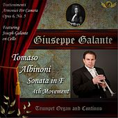 Tomaso Albinoni: Trattenimenti Armonici Per Camera, Sonata in F Major for Trumpet, Organ and Continuo, Op. 6, No. 5: IV. Allegro by Giuseppe Galante
