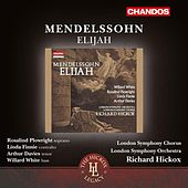Mendelssohn: Elijah, Op. 70, MWV A25 by Various Artists