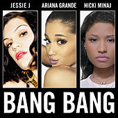 Bang Bang by Jessie J