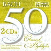 50 Classical Highlights: Bach by Various Artists