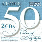 50 Classical Highlights: Chopin by Various Artists