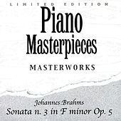 Johannes Brahms: Sonata N. 3 In F Minor Op. 5 by Johannes Brahms