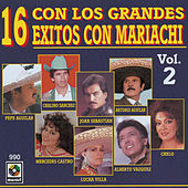 Con Los Grandes 16 Exitos Mariachi Vol.1 by Various Artists