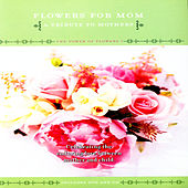 Flowers for Mom Volume 7 by David & The High Spirit