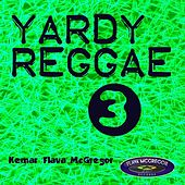 Yardy Reggae, Vol. 3 by Various Artists