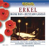 Erkel: Bank Ban (Excerpts) / Hunyadi Laszlo (Excerpts) by Various Artists