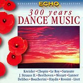 300 Years Dance Music by Various Artists