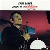 A Night at the Shalimar by Chet Baker