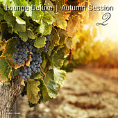Lounge Deluxe Autumn Session 2 by Various Artists