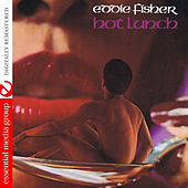 Hot Lunch (Digitally Remastered) by Eddie Fisher