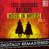 Luis Enriquez Bavalov Music in Movies - Vol. 1 by Luis Bacalov