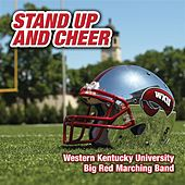 Stand Up and Cheer by Western Kentucky University Big Red Marching Band