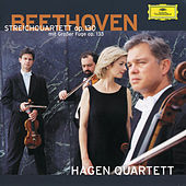 Mozart: Fugues; Adagio and Fugue K.546 / Beethoven: String Quartet Opp.130/133 by Hagen Quartett